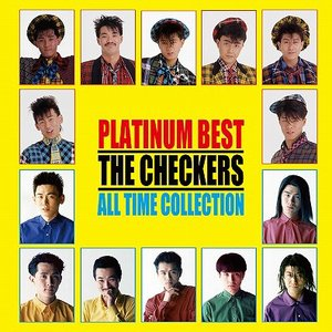 PLATINUM BEST THE CHECKERS ALL TIME COLLECTION