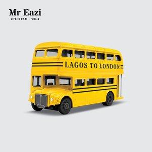 Life is Eazi, Vol. 2 - Lagos To London