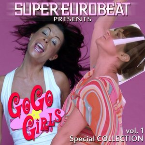 SUPER EUROBEAT presents GO GO GIRLS Special COLLECTION VOL.1