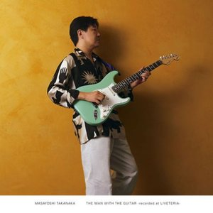 THE MAN WITH THE GUITAR -recorded at LIVETERIA-