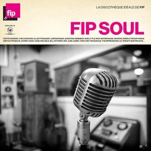 La discothèque idéale FIP : Soul
