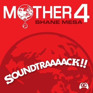 Mother 4 Soundtraaaack!! (Original Video Game Soundtrack)