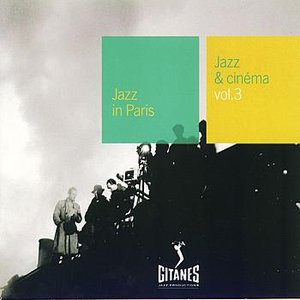 Jazz In Paris - Jazz & Cinema Vol.3