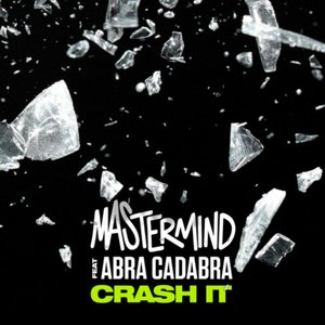 Crash It (feat. Abra Cadabra)