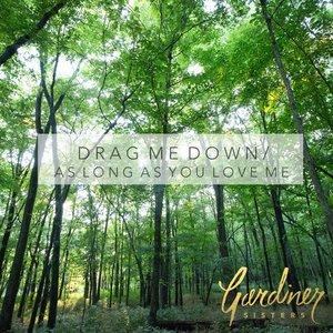 Drag Me Down/As Long As You Love Me