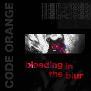 Bleeding In The Blur
