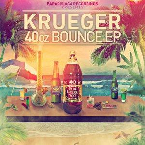 40oz Bounce EP