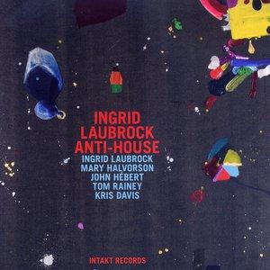 Ingrid Laubrock Anti-House