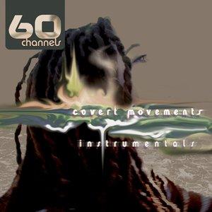Covert Movements (Instrumentals)