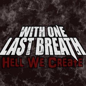 Hell We Create Single