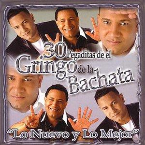 30 Pegaditas de el Gringo de la Bachata: Lo Nuevo Y Lo Mejor