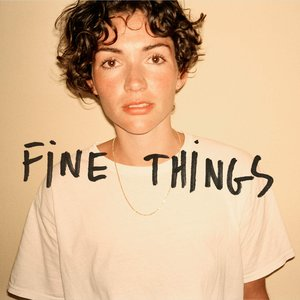 Fine Things - Single