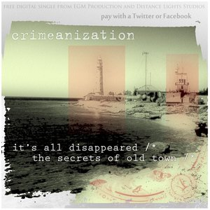 It's All Disappeared / The Secrets Of Old Town