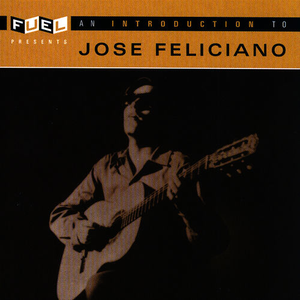 An Introduction to Jose Feliciano