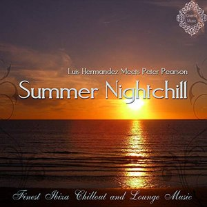 Summer Nightchill (Finest Ibiza Chillout and Lounge Music)