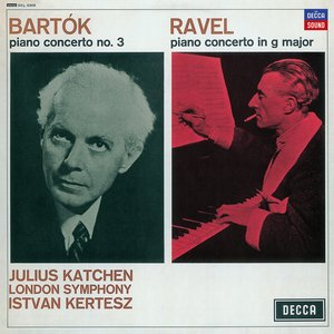 Bartok: Piano Concerto No.3 / Ravel: Piano Concerto in G major