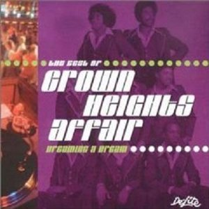 Dreaming A Dream - The Best Of Crown Heights Affair