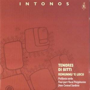 Intonos (Four-part Vocal Plyphonies from Central Sardinia)