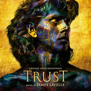 Trust (Original Series Soundtrack)