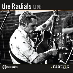 Image for 'The Radials Live at the dotmatrix project'