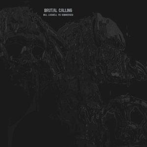 Brutal Calling
