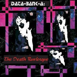 The Death Burlesque