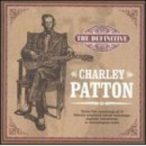 Definitive Charley Patton (disc 3)