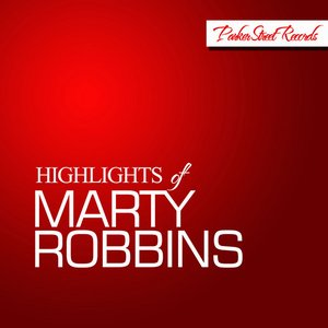Highlights of Marty Robbins