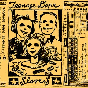 Avatar for Teenage Dope Slaves