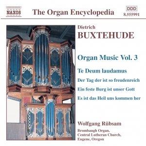 BUXTEHUDE: Organ Music, Vol. 3
