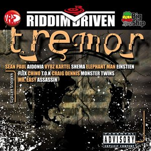 Riddim Driven: Tremor