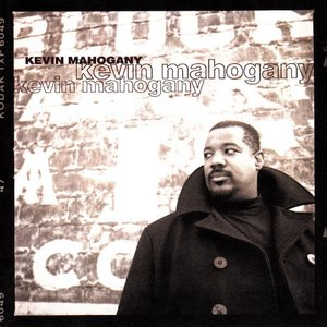 Image for 'Kevin Mahogany'