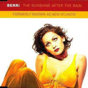 The Sunshine After the Rain