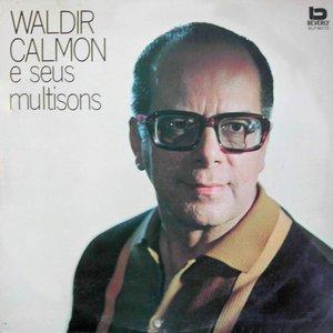 Waldir Calmon E Seus Multisons