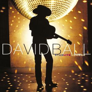David Ball - I've got my baby on my mind