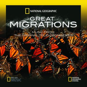 Great Migrations - Music from the Original Television Series