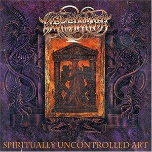 Spiritually Uncontrolled Art