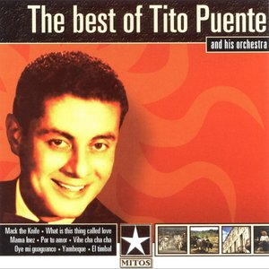 The Best Of Tito Puente And His Orchestra