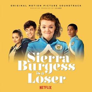 Sierra Burgess is a Loser (Original Netflix Sound Track)