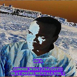 Gimme What Cha Got!!! Beat Instrumentals, Vol. 1