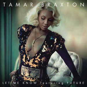 Let Me Know (feat. Future) - Single