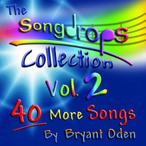 The Songdrops Collection, Vol. 2
