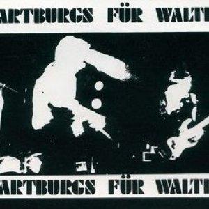 Wartburgs Für Walter