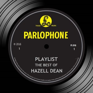 Playlist: The Best Of Hazell Dean