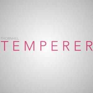 Temperer