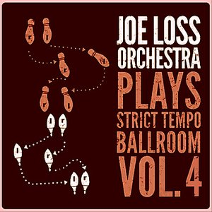 Joe Loss Orchestra Plays Strict Tempo Ballroom Vol. 4