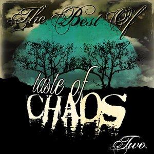 The Best Of Taste Of Chaos II