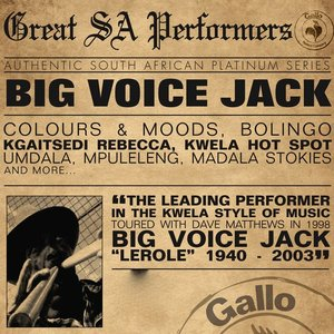 Great South African Performers - Big Voice Jack