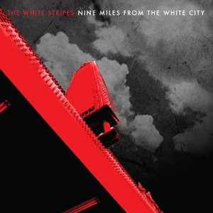 Nine Miles From The White City
