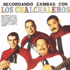 Recordando Zambas Con Los Chalchaleros
